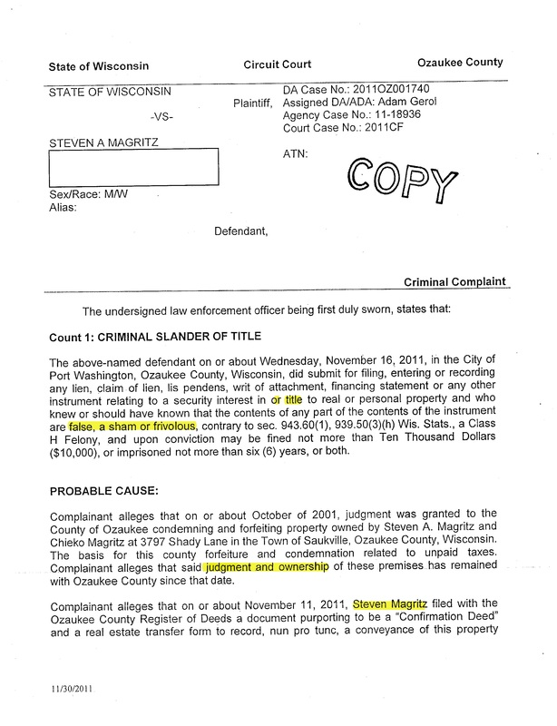 "OzaukeeMOB.org, this is Page two (2) of corrupt Ozaukee County, Wisconsin, District Attorney Adam Y. Gerol's attempt at malicious prosecution of property rights advocate Steve Magritz. This is typical of corrupt prosecutors who are trying to make a name for themselves by ""Nifonging"" innocent men like Mike Nifong attempted with the Duke University Lacrosse players. Adam Gerol is the epitome of a corrupt lawyer or corrupt attorney. Gerol is attempting to prosecute an innocent man in order to cover up the crimes of a fellow attorney named Dennis E. Kenealy, the Corporation Counsel of Ozaukee County, Wisconsin."